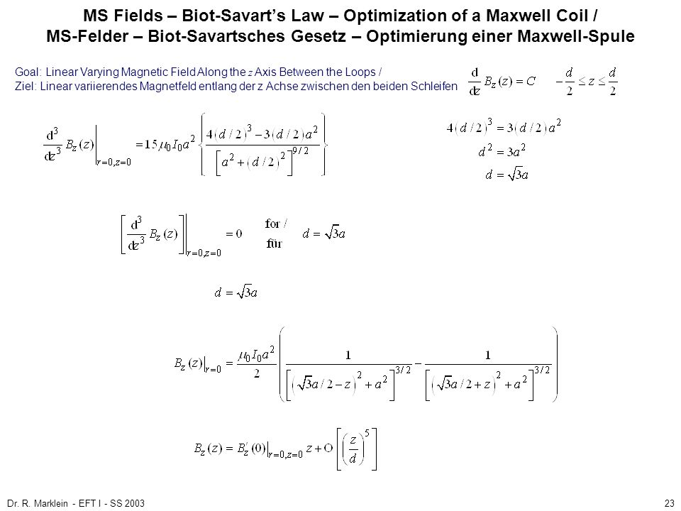 MS Fields – Biot-Savart's Law – Optimization of a Maxwell Coil / MS-Felder – Biot-Savartsches Gesetz – Optimierung einer Maxwell-Spule