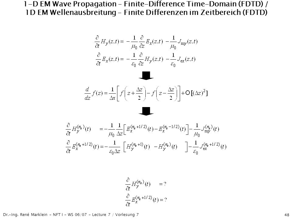 1-D EM Wave Propagation – Finite-Difference Time-Domain (FDTD) / 1D EM Wellenausbreitung – Finite Differenzen im Zeitbereich (FDTD)