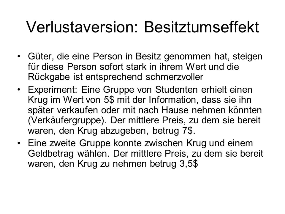 Verlustaversion: Besitztumseffekt