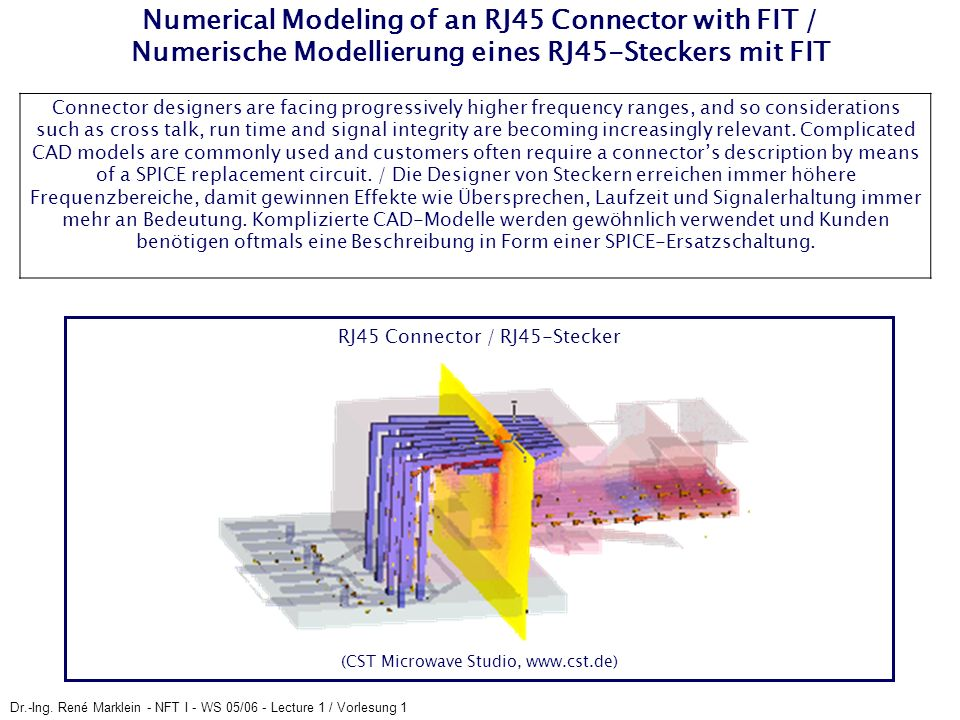 Numerical Modeling of an RJ45 Connector with FIT / Numerische Modellierung eines RJ45-Steckers mit FIT