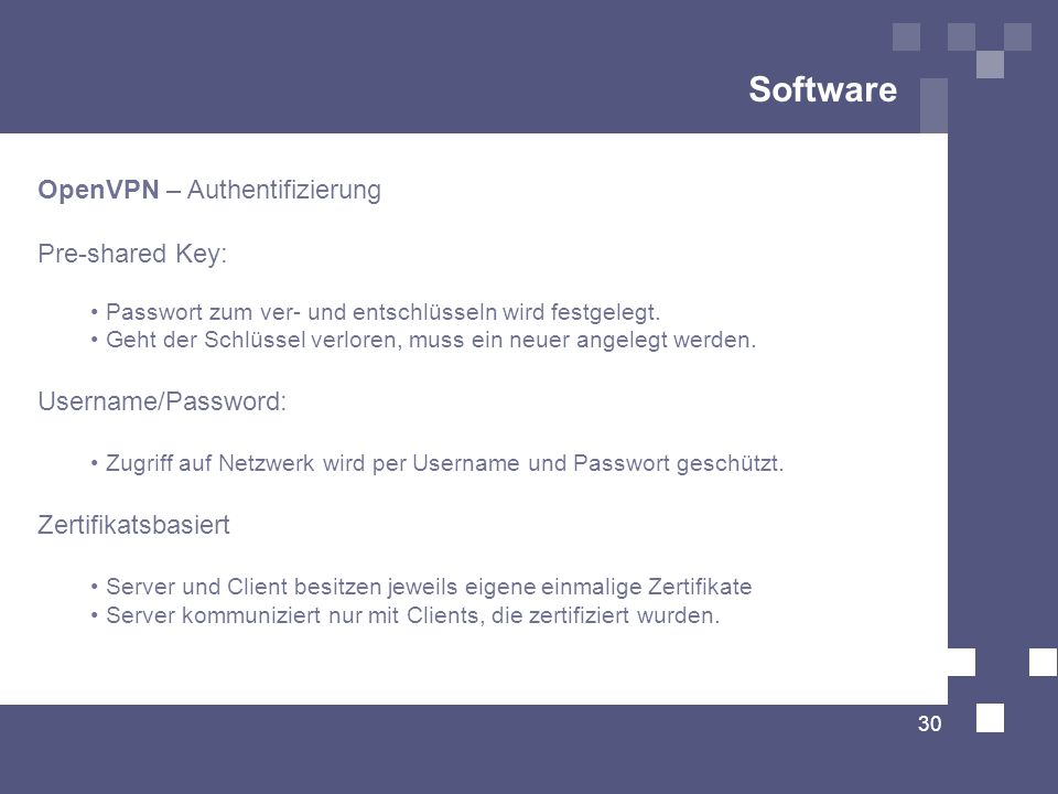 Software OpenVPN – Authentifizierung Pre-shared Key:
