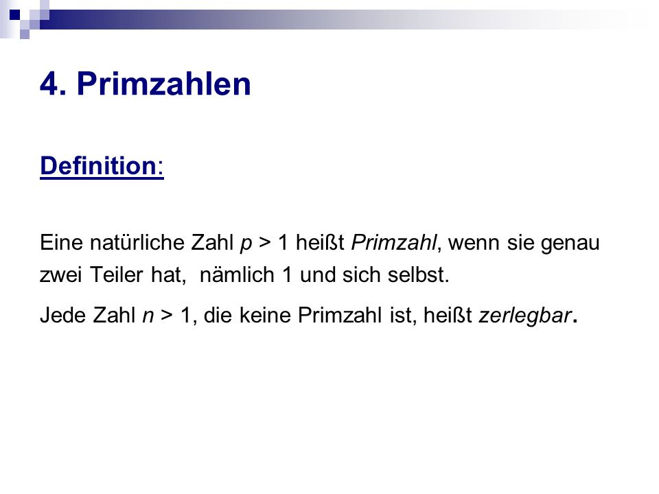 4. Primzahlen Definition: