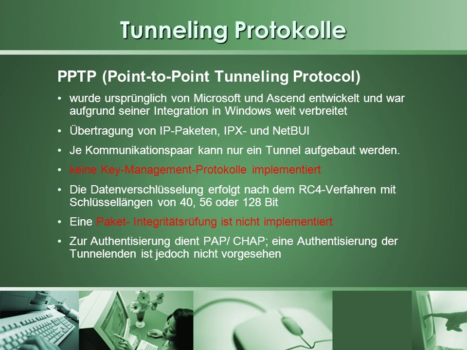 Tunneling Protokolle PPTP (Point-to-Point Tunneling Protocol)