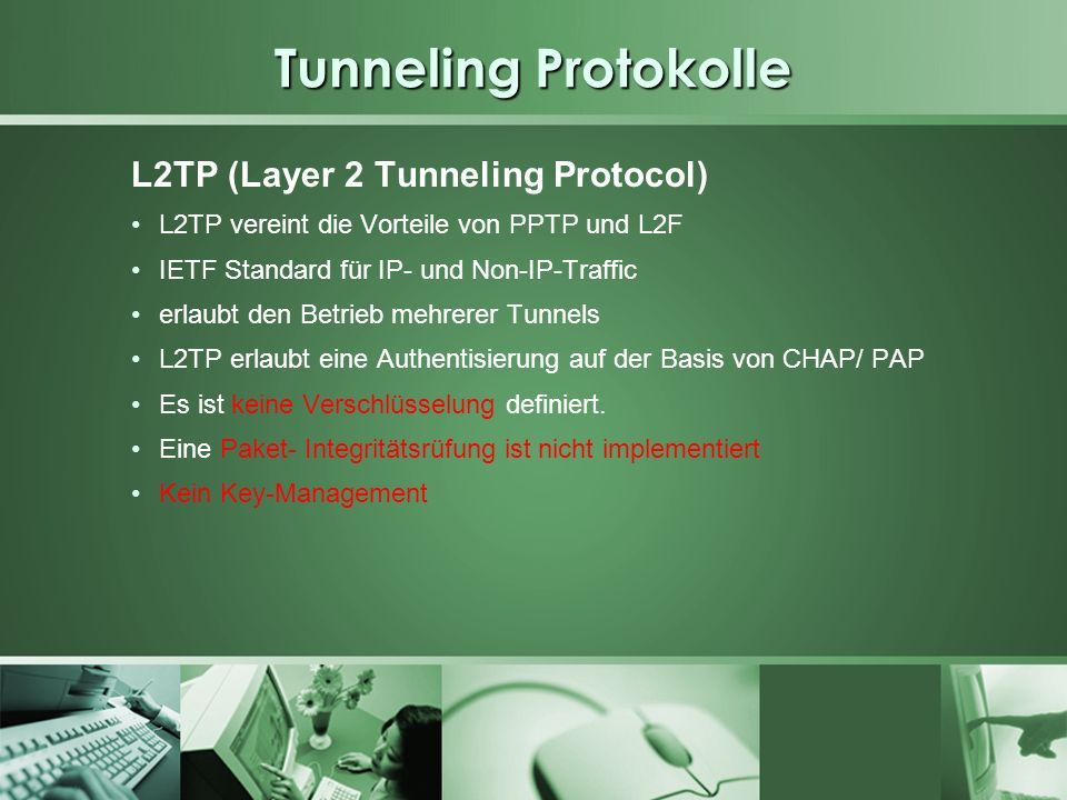 Tunneling Protokolle L2TP (Layer 2 Tunneling Protocol)
