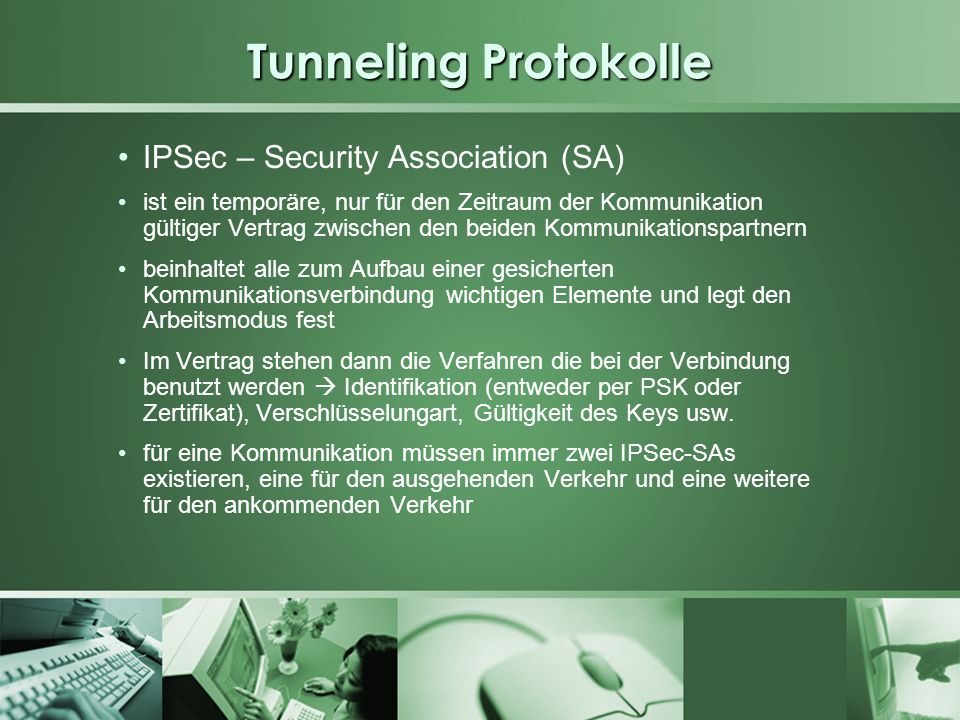 Tunneling Protokolle IPSec – Security Association (SA)