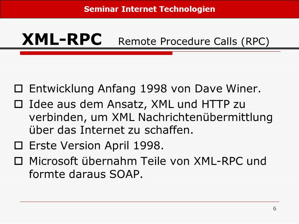XML-RPC Remote Procedure Calls (RPC)