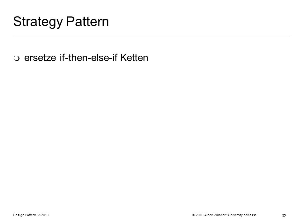 Strategy Pattern ersetze if-then-else-if Ketten