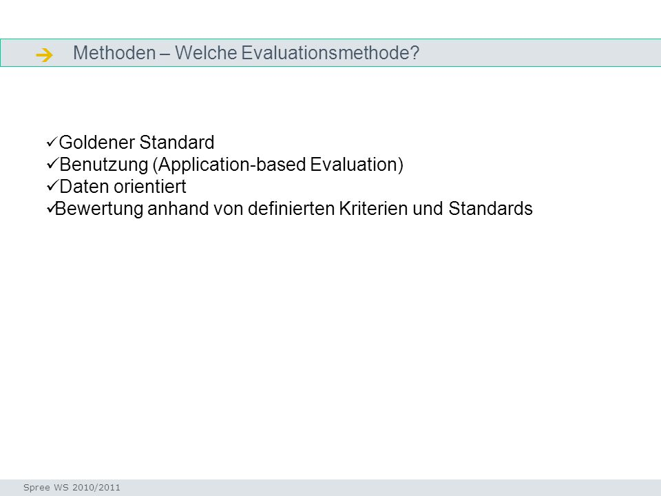  Methoden – Welche Evaluationsmethode
