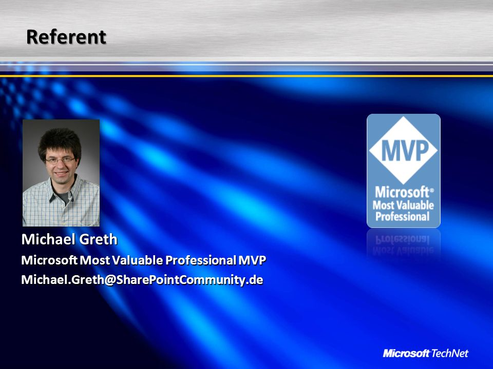 Referent Michael Greth Microsoft Most Valuable Professional MVP