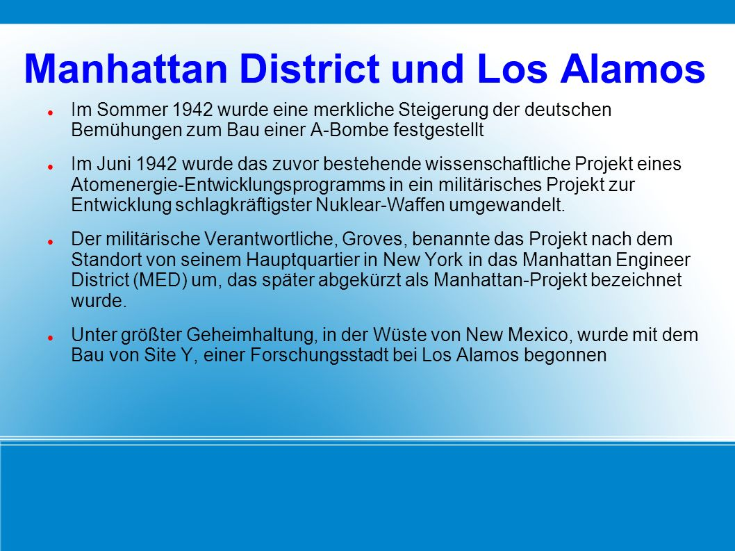 Manhattan District und Los Alamos