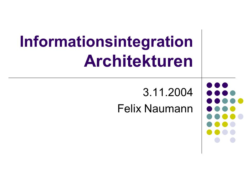 Informationsintegration Architekturen