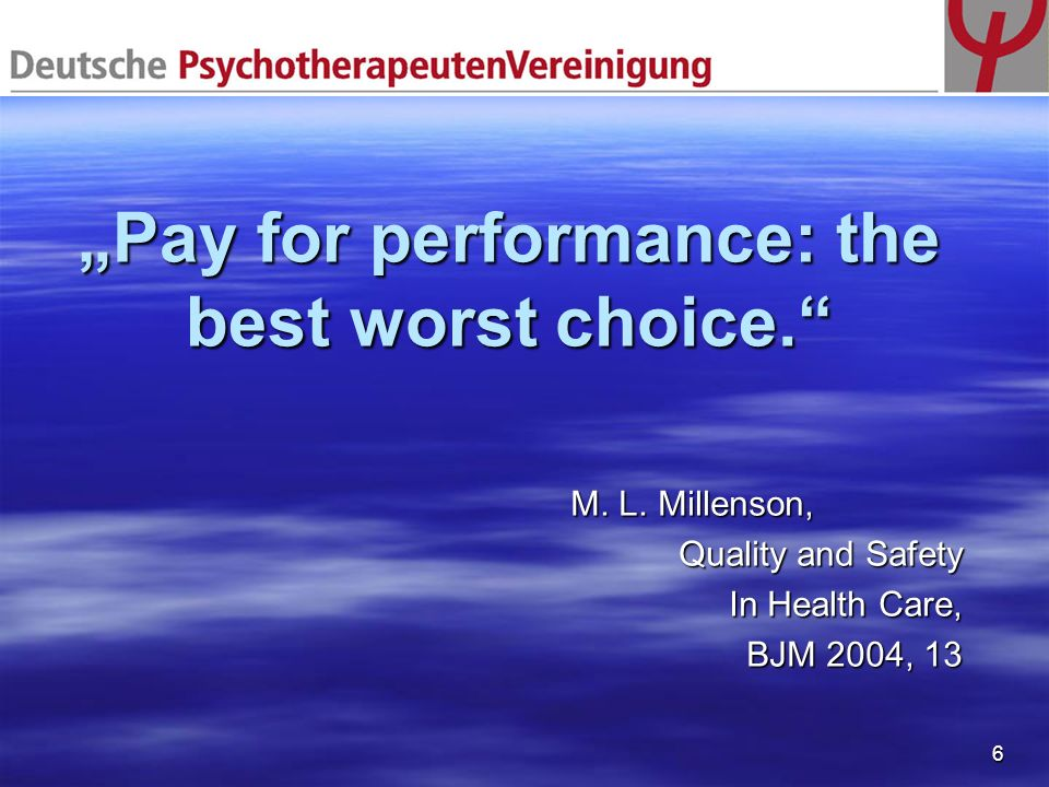 """Pay for performance: the best worst choice."