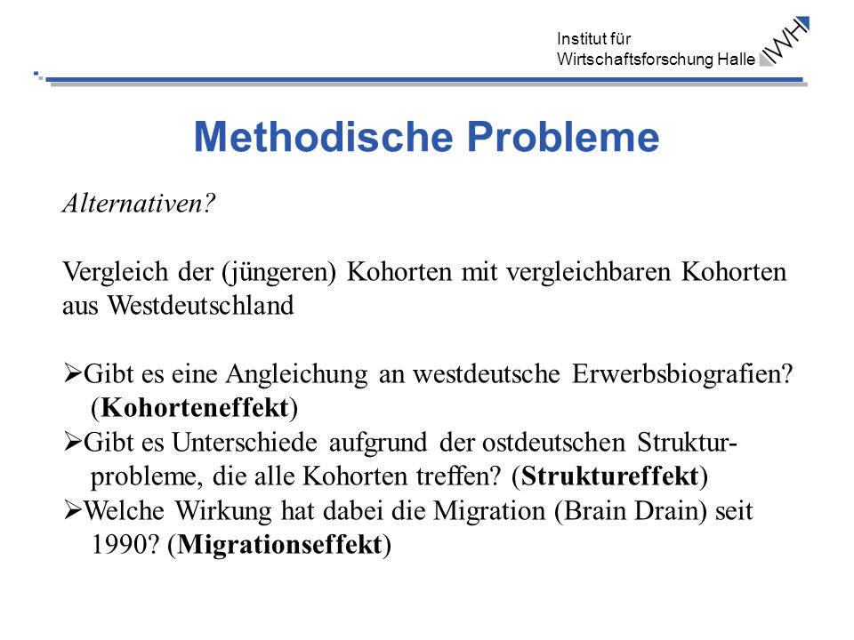 Methodische Probleme Alternativen