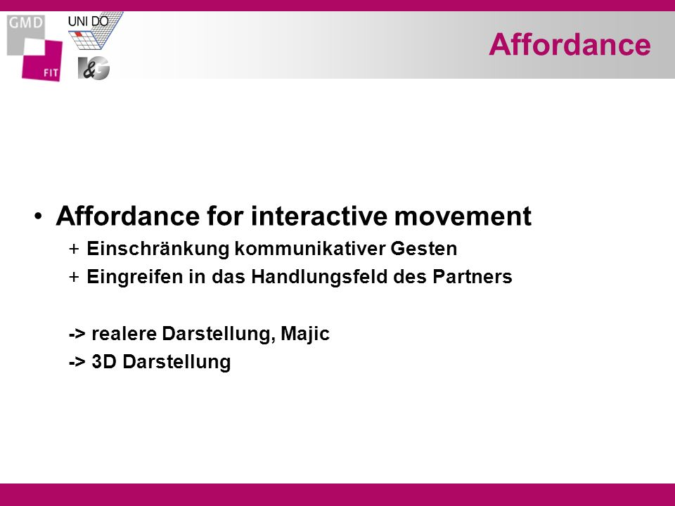 Affordance Affordance for interactive movement