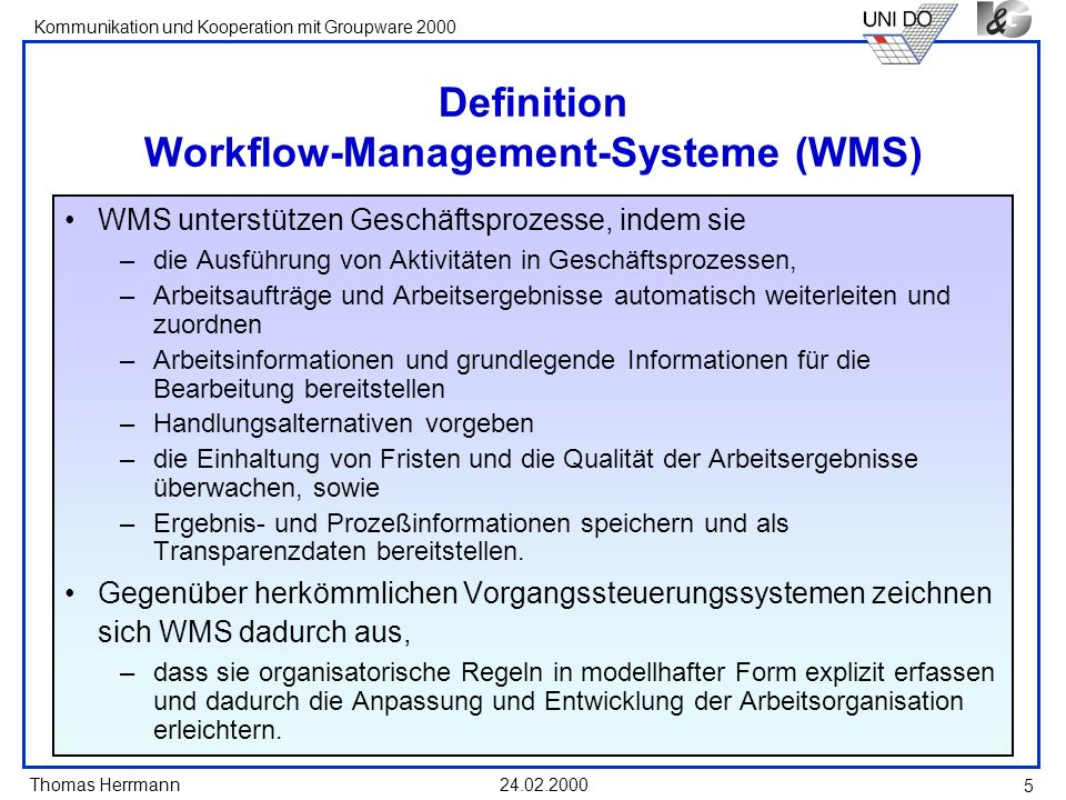 Definition Workflow-Management-Systeme (WMS)