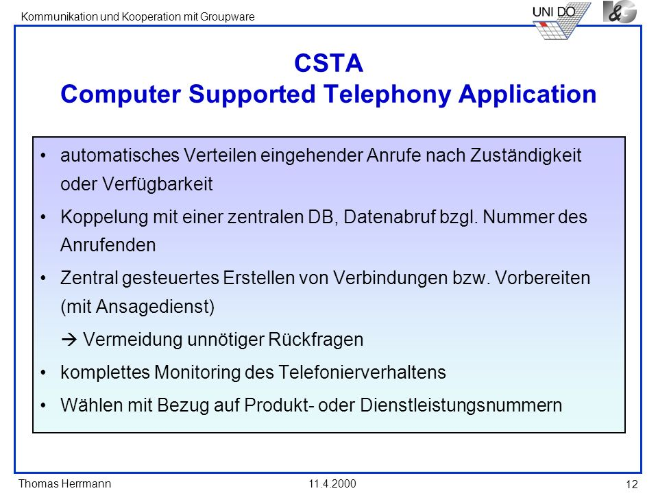 CSTA Computer Supported Telephony Application