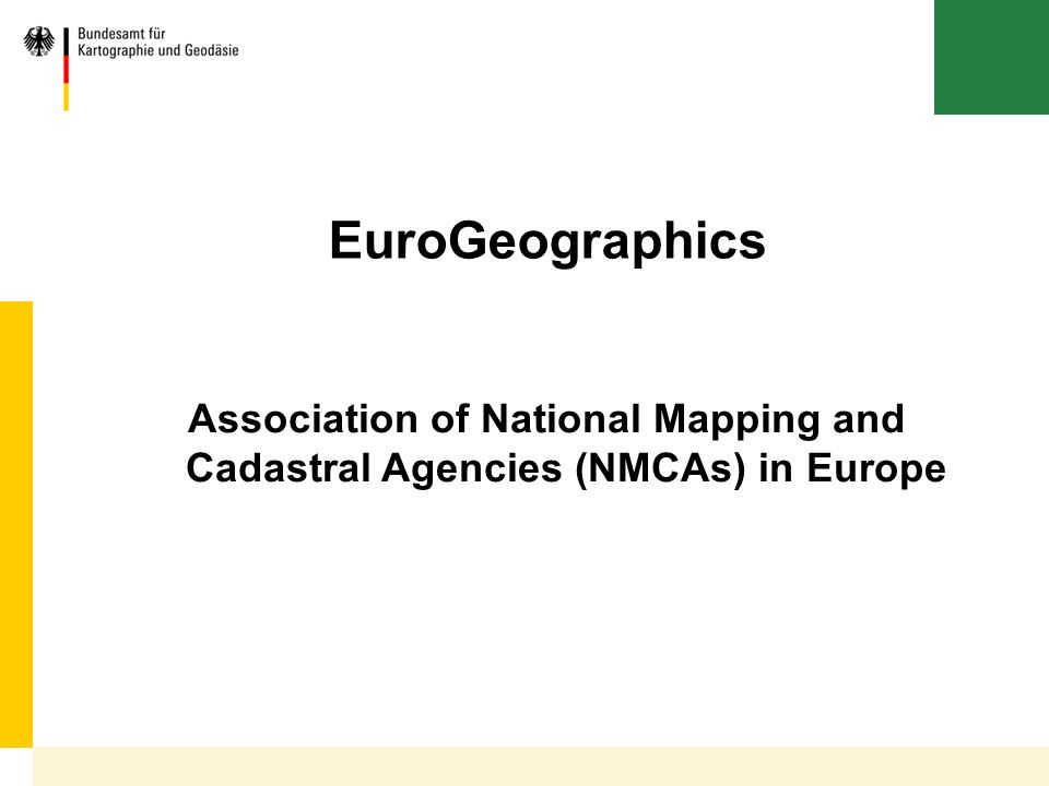 EuroGeographics Association of National Mapping and Cadastral Agencies (NMCAs) in Europe