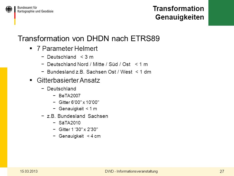 Transformation Genauigkeiten