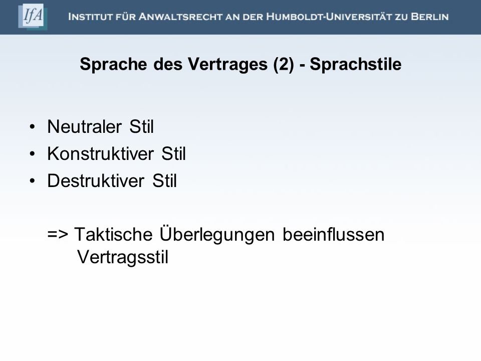 Sprache des Vertrages (2) - Sprachstile