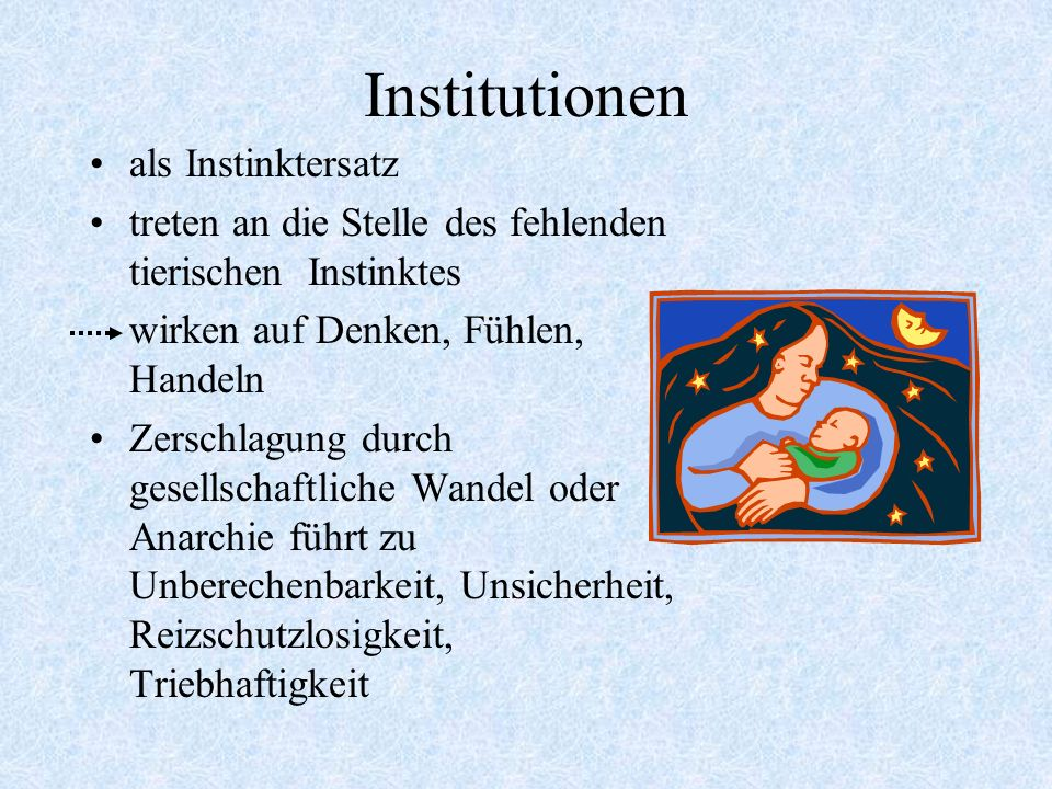Institutionen als Instinktersatz