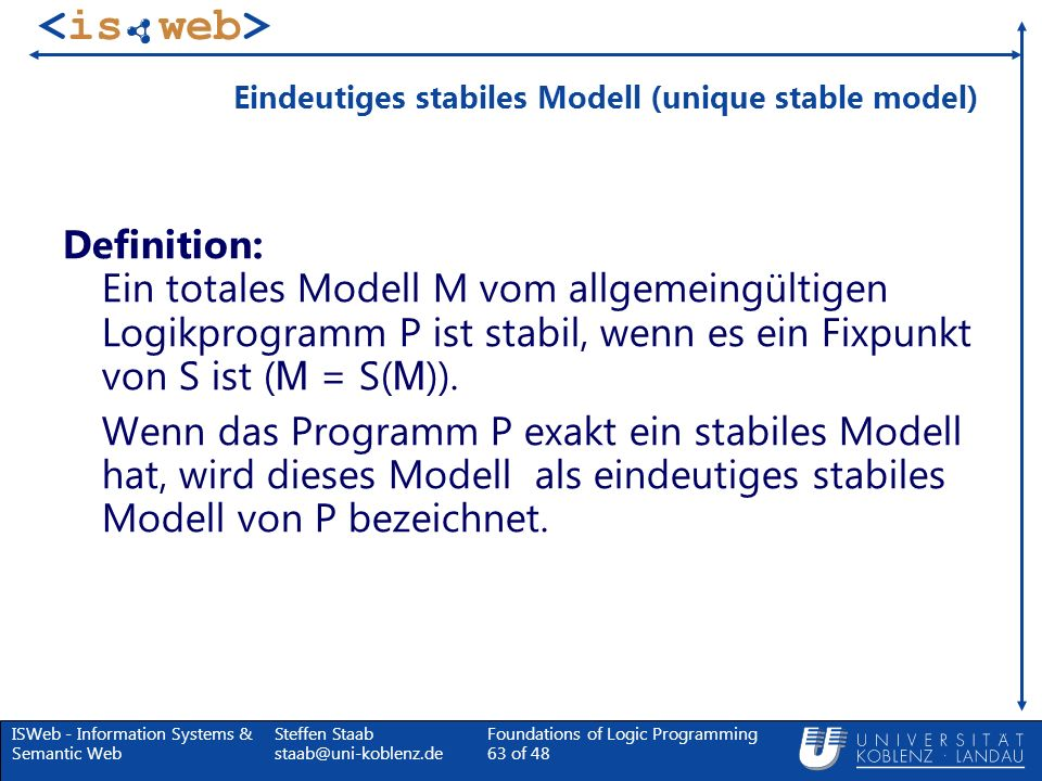 Eindeutiges stabiles Modell (unique stable model)