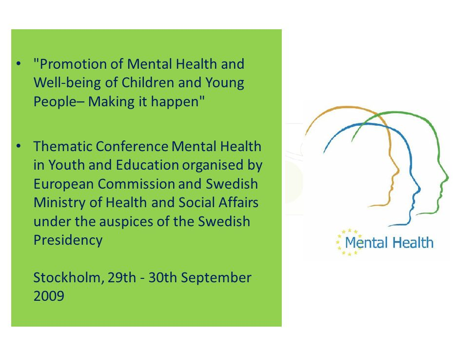 Promotion of Mental Health and Well-being of Children and Young People– Making it happen