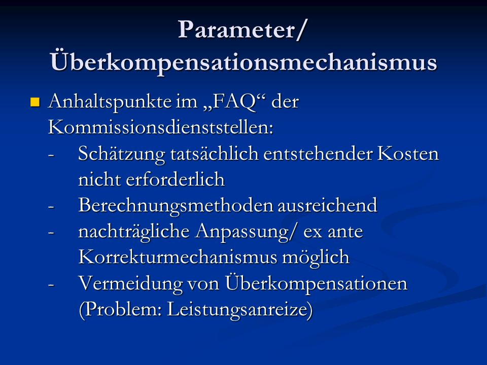 Parameter/ Überkompensationsmechanismus