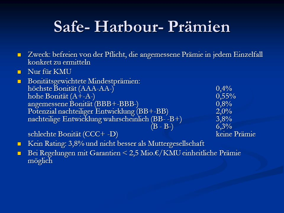 Safe- Harbour- Prämien