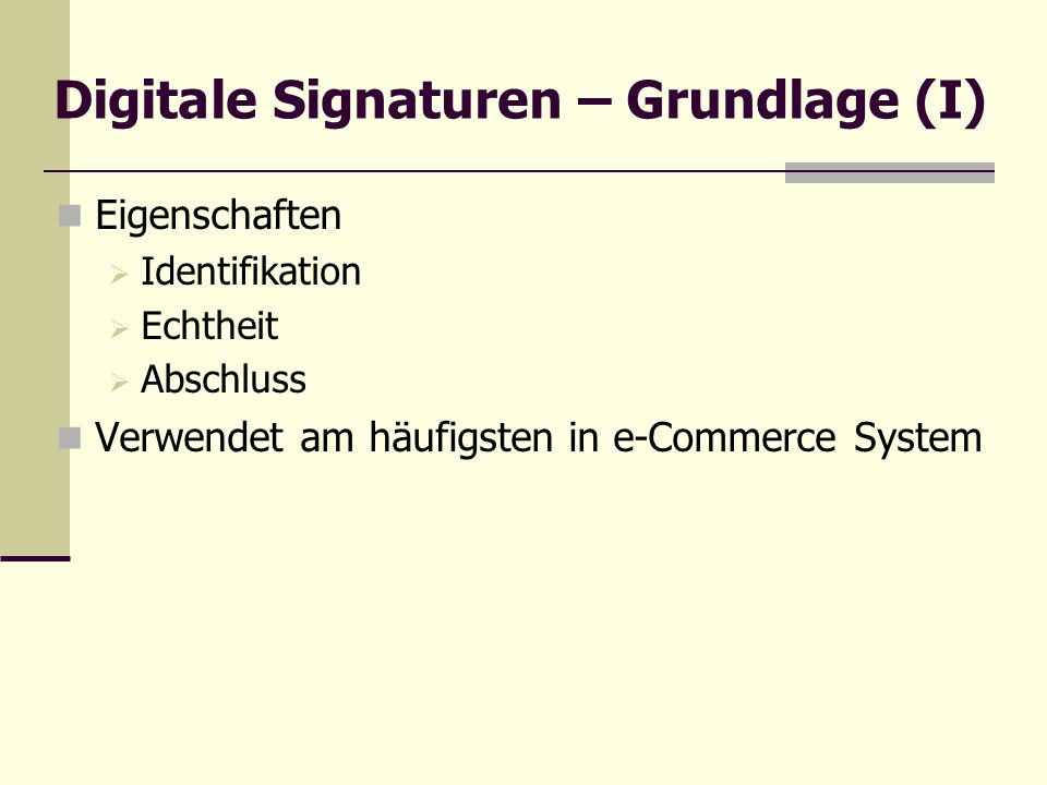 Digitale Signaturen – Grundlage (I)