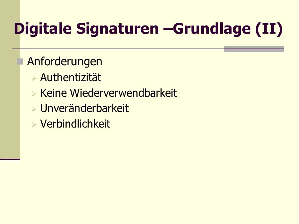 Digitale Signaturen –Grundlage (II)