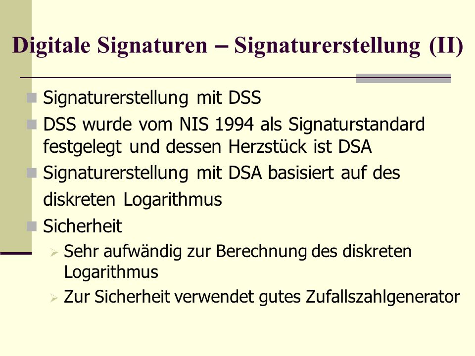 Digitale Signaturen – Signaturerstellung (II)