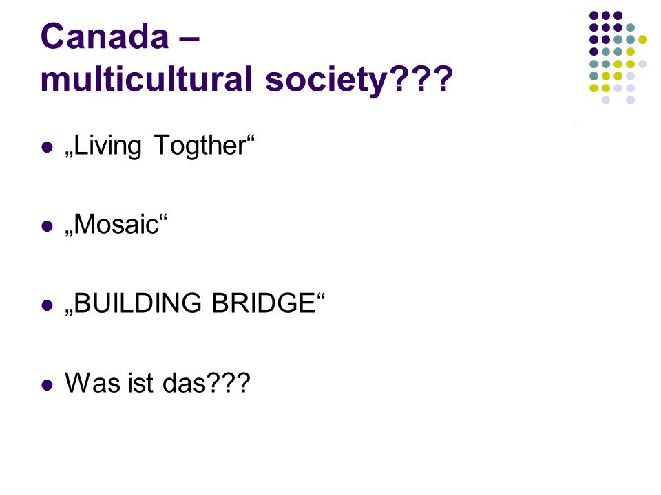 Canada – multicultural society