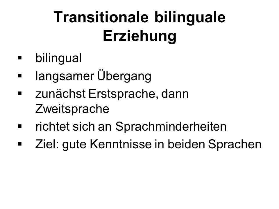 Transitionale bilinguale Erziehung