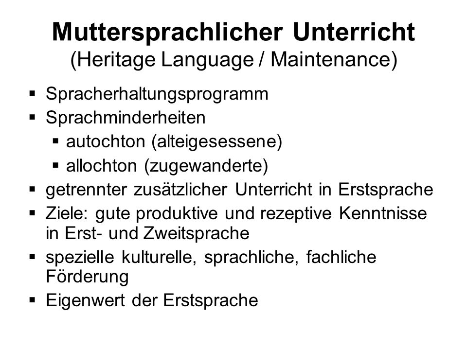 Muttersprachlicher Unterricht (Heritage Language / Maintenance)