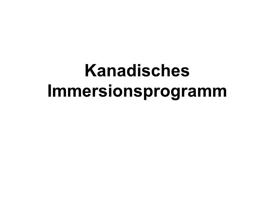 Kanadisches Immersionsprogramm