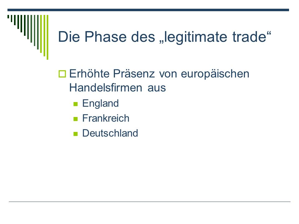 "Die Phase des ""legitimate trade"