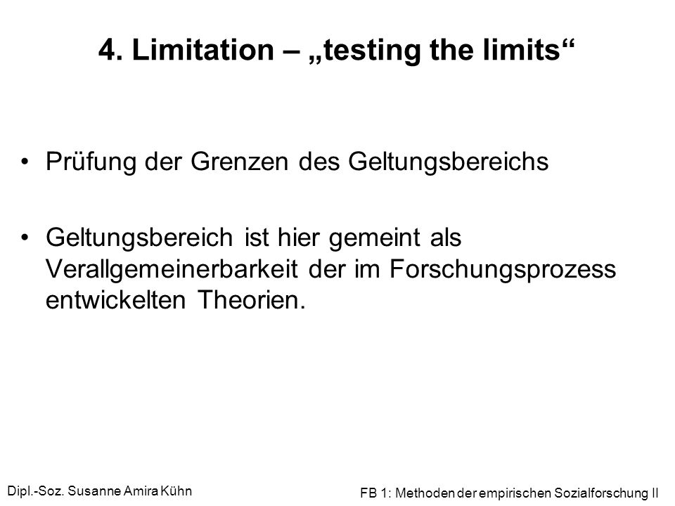 "4. Limitation – ""testing the limits"
