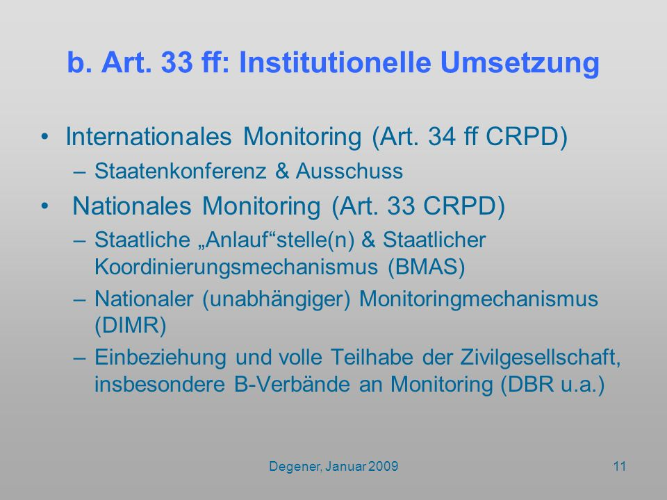 b. Art. 33 ff: Institutionelle Umsetzung