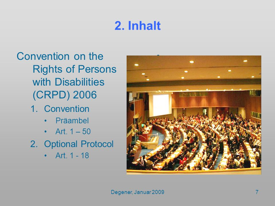 2. Inhalt Convention on the Rights of Persons with Disabilities (CRPD) 2006. Convention. Präambel.