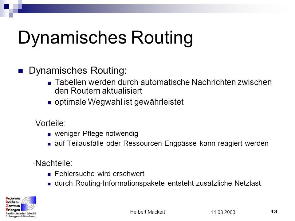 Dynamisches Routing Dynamisches Routing: