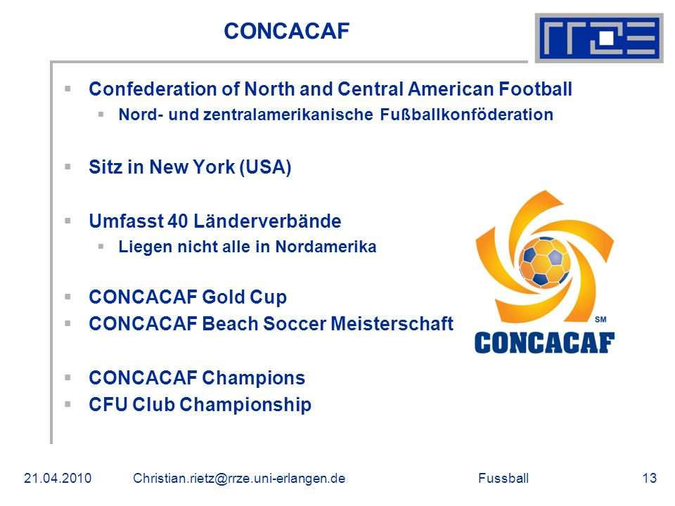 CONCACAF Confederation of North and Central American Football