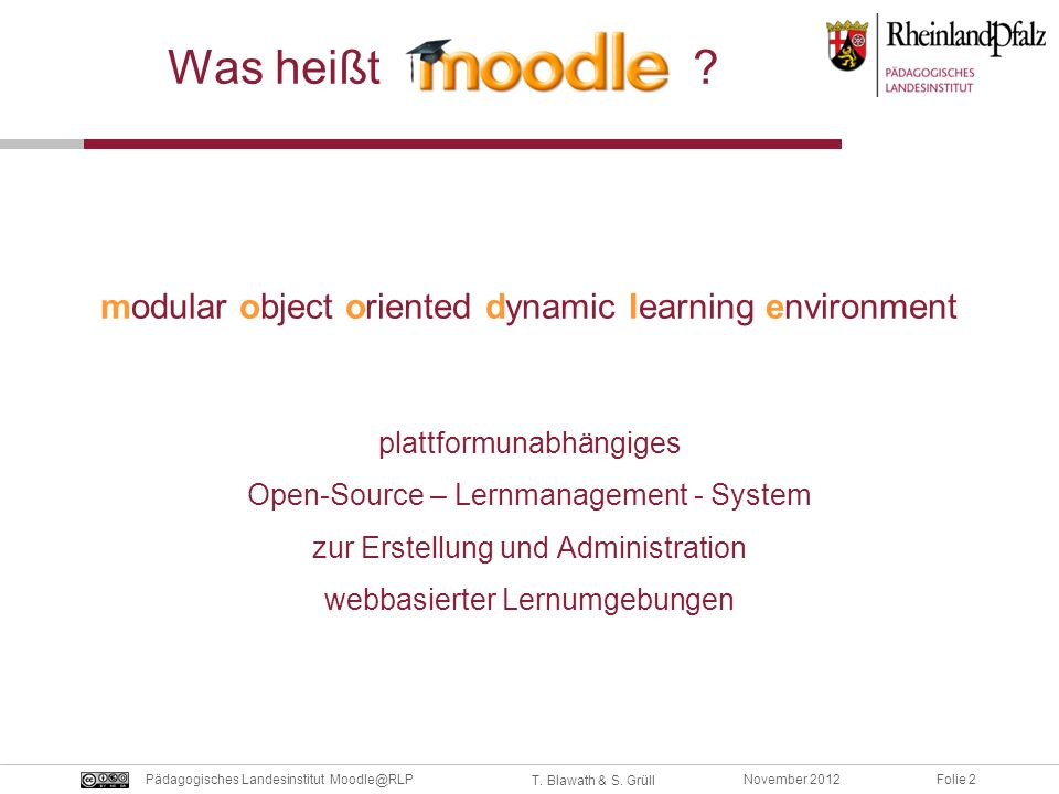 Was heißt modular object oriented dynamic learning environment