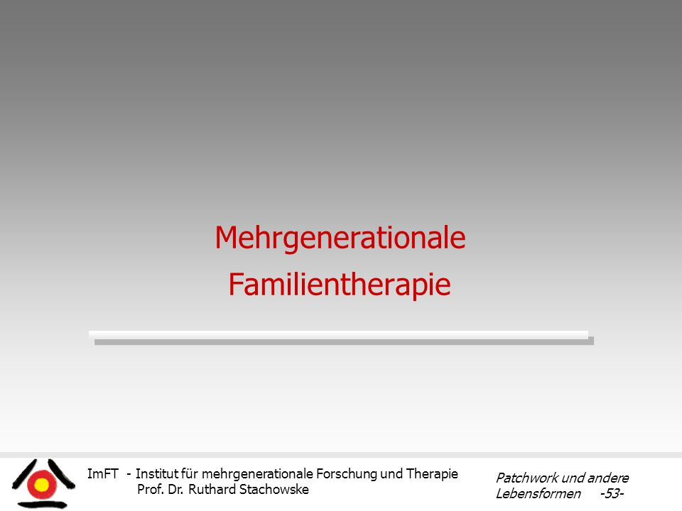 Mehrgenerationale Familientherapie