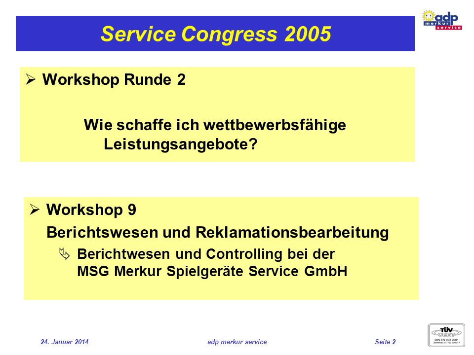 Service Congress 2005 Workshop Runde 2