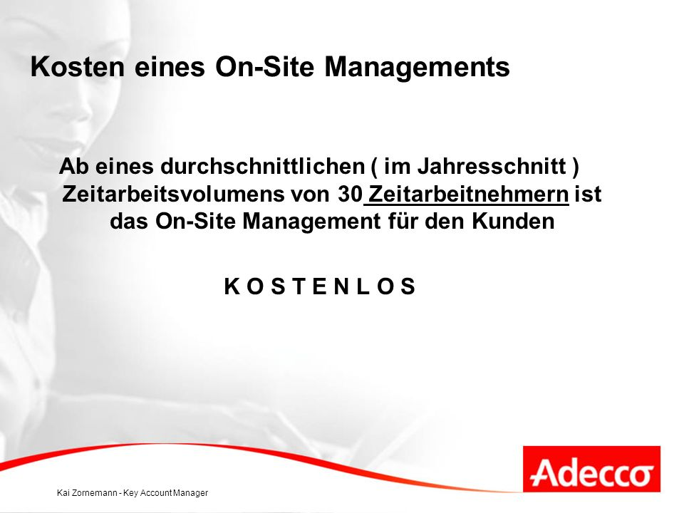 Kosten eines On-Site Managements
