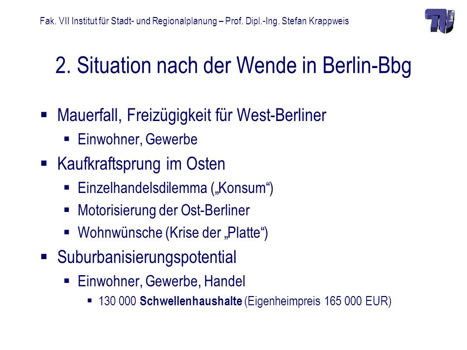 2. Situation nach der Wende in Berlin-Bbg