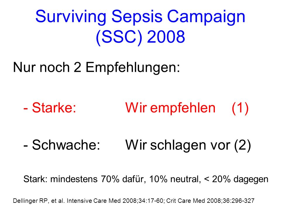 Surviving Sepsis Campaign (SSC) 2008