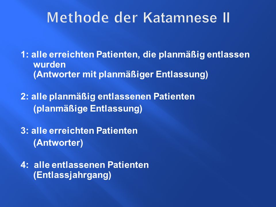 Methode der Katamnese II