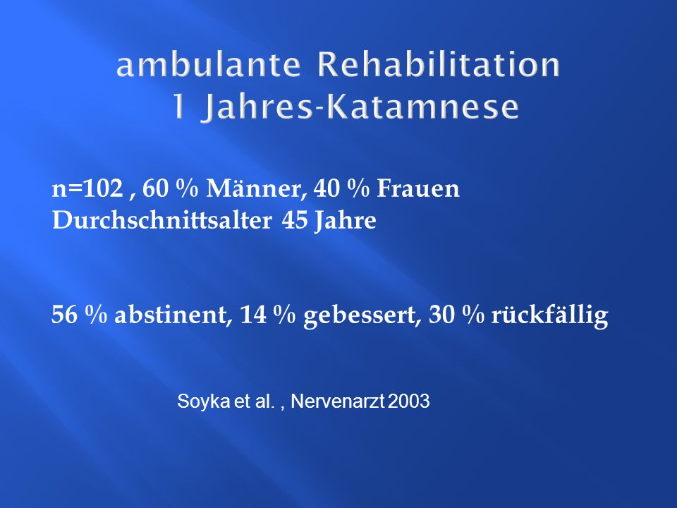 ambulante Rehabilitation 1 Jahres-Katamnese