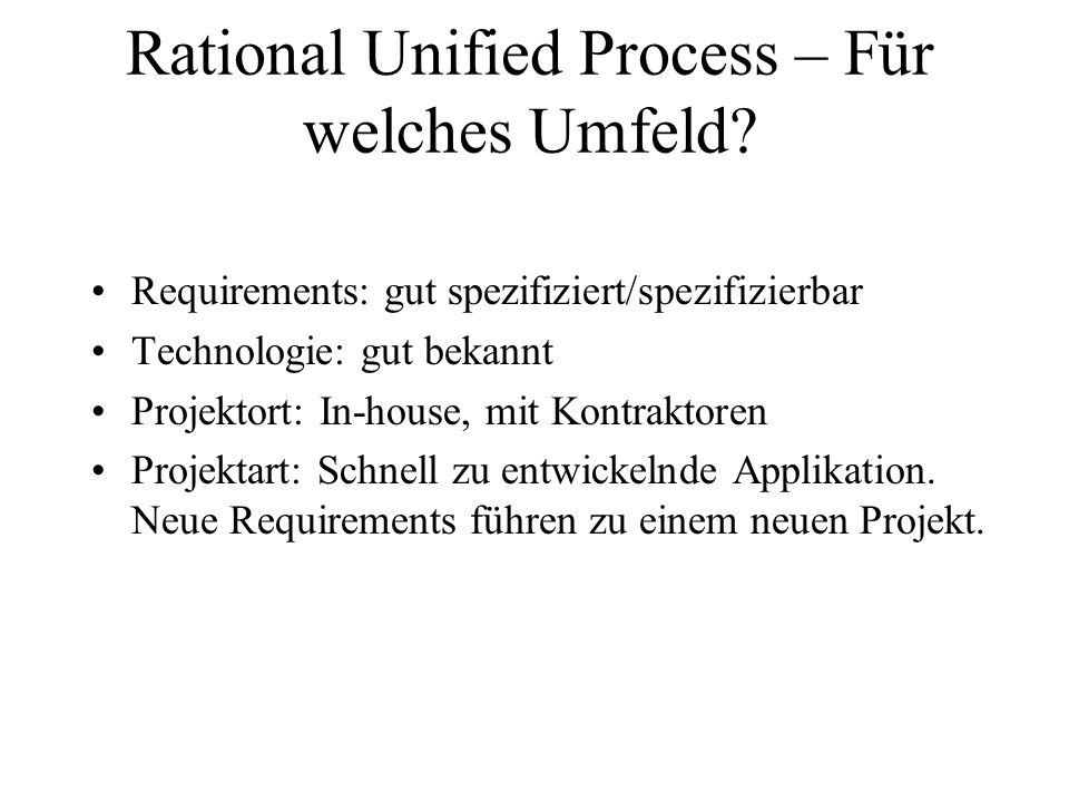 Rational Unified Process – Für welches Umfeld